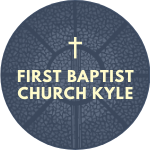 First Baptist Church Kyle